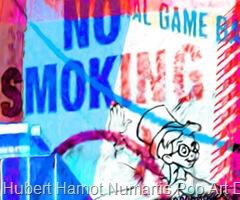 no-smoking-on-dock4 Hubert Hamot Numartis Pop Art Digital